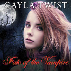 Fate of the Vampire Audiobook, by Gayla Twist