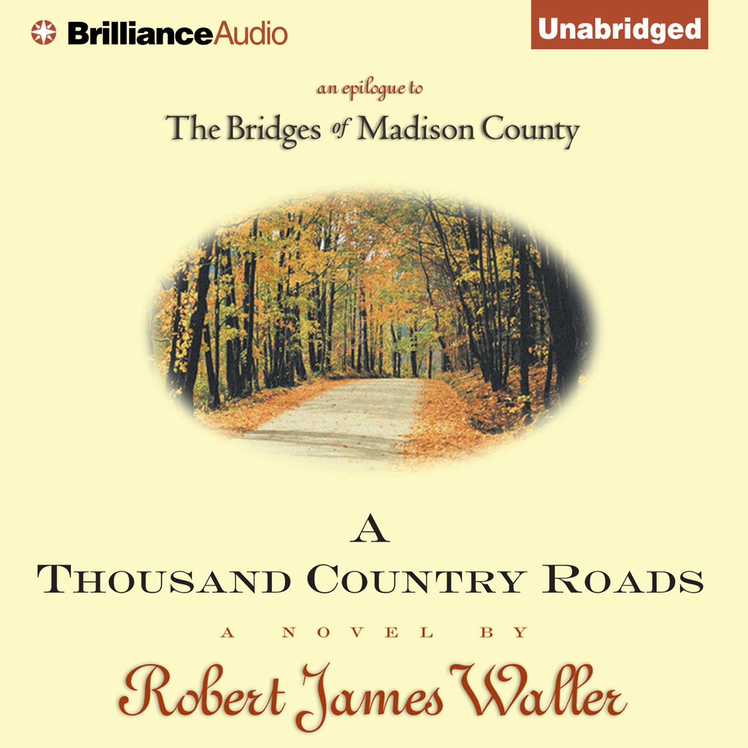 Printable A Thousand Country Roads: An Epilogue to the Bridges of Madison County Audiobook Cover Art