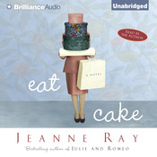 Eat Cake Audiobook, by Jeanne Ray