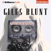 Forty Words for Sorrow, by Giles Blunt