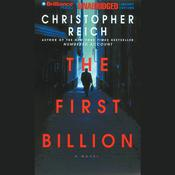 The First Billion Audiobook, by Christopher Reich