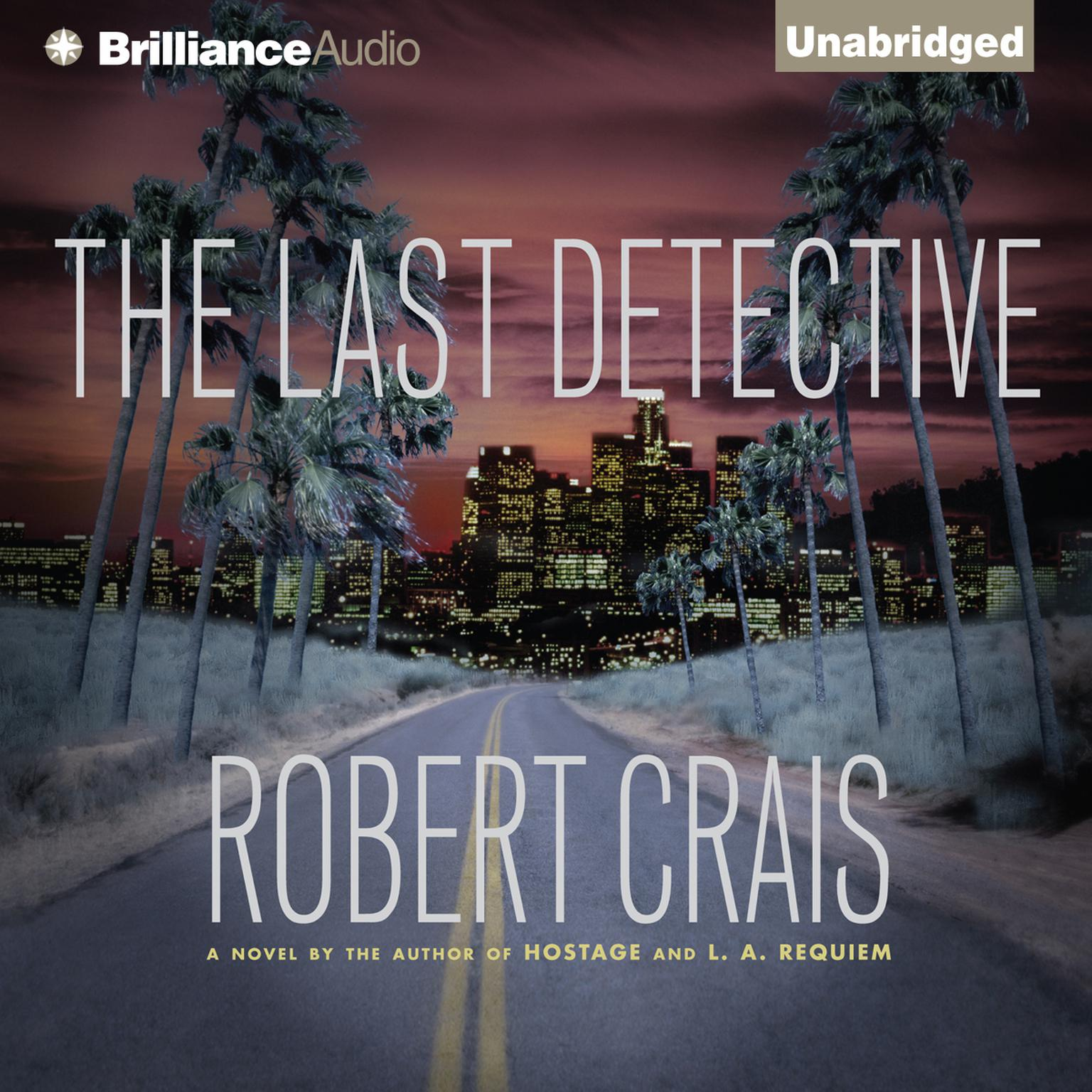 Printable The Last Detective: An Elvis Cole Novel Audiobook Cover Art
