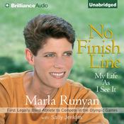No Finish Line: My Life As I See It Audiobook, by Marla Runyan