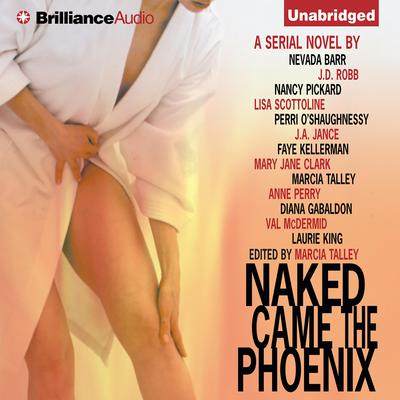 Naked Came the Phoenix Audiobook, by Marcia Talley