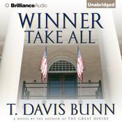 Winner Take All, by T. Davis Bunn