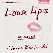 Loose Lips Audiobook, by Claire Berlinski