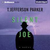 Silent Joe Audiobook, by T. Jefferson Parker