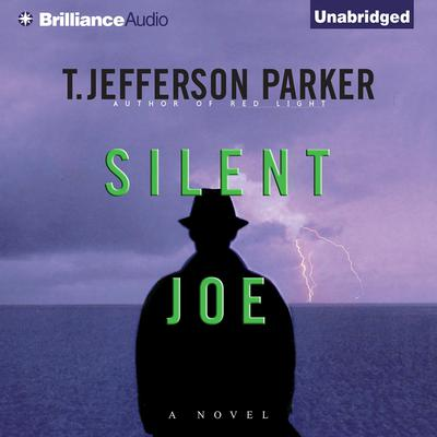 Silent Joe Audiobook, by T. Jefferson Parker