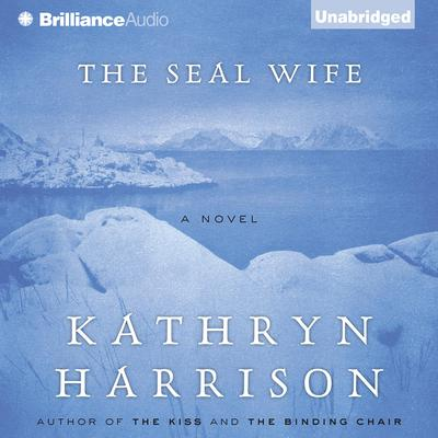 The Seal Wife Audiobook, by Author Info Added Soon