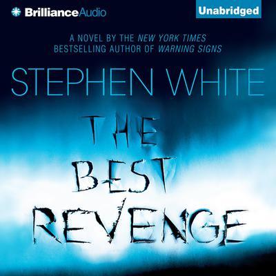 The Best Revenge Audiobook, by Stephen White