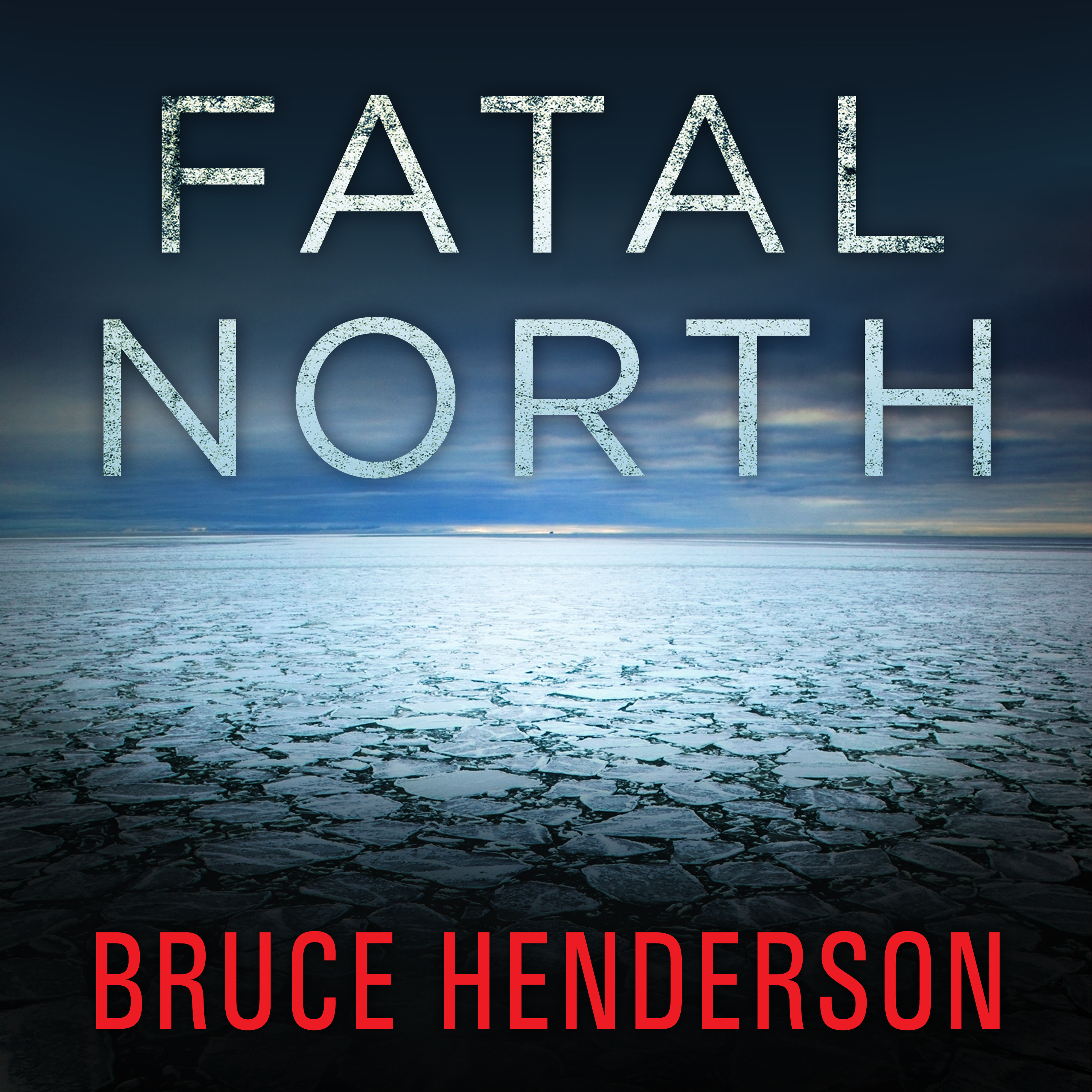 Printable Fatal North: Murder and Survival on the First North Pole Expedition Audiobook Cover Art