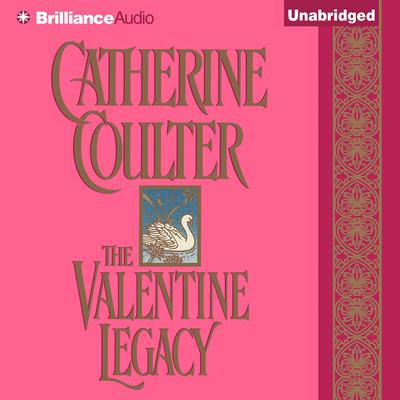 The Valentine Legacy Audiobook, by Catherine Coulter