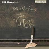 The Tutor: A Novel of Suspense Audiobook, by Peter Abrahams