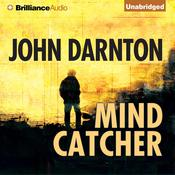 Mind Catcher Audiobook, by John Darnton