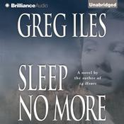 Sleep No More Audiobook, by Greg Iles