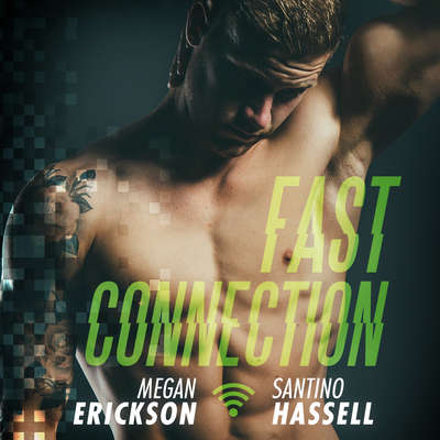 Fast Connection Audiobook, by Megan Erickson