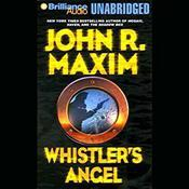 Whistlers Angel Audiobook, by John R. Maxim