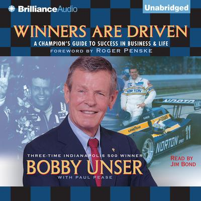 Winners Are Driven: A Champions Guide to Success in Business and Life Audiobook, by Author Info Added Soon