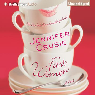 Fast Women Audiobook, by Jennifer Crusie