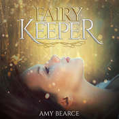 Fairy Keeper Audiobook, by Amy Bearce