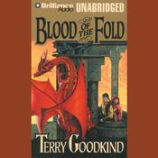 Blood of the Fold Audiobook, by Terry Goodkind