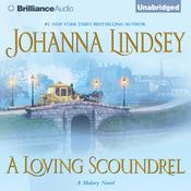 A Loving Scoundrel Audiobook, by Johanna Lindsey