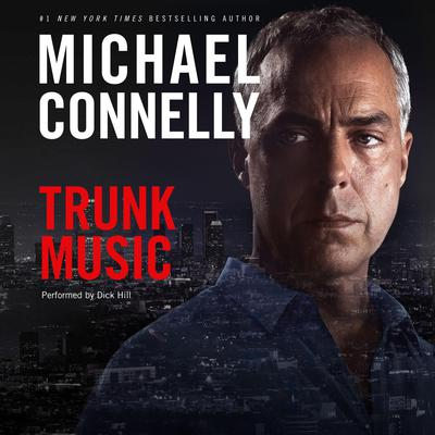 Trunk Music Audiobook, by Michael Connelly
