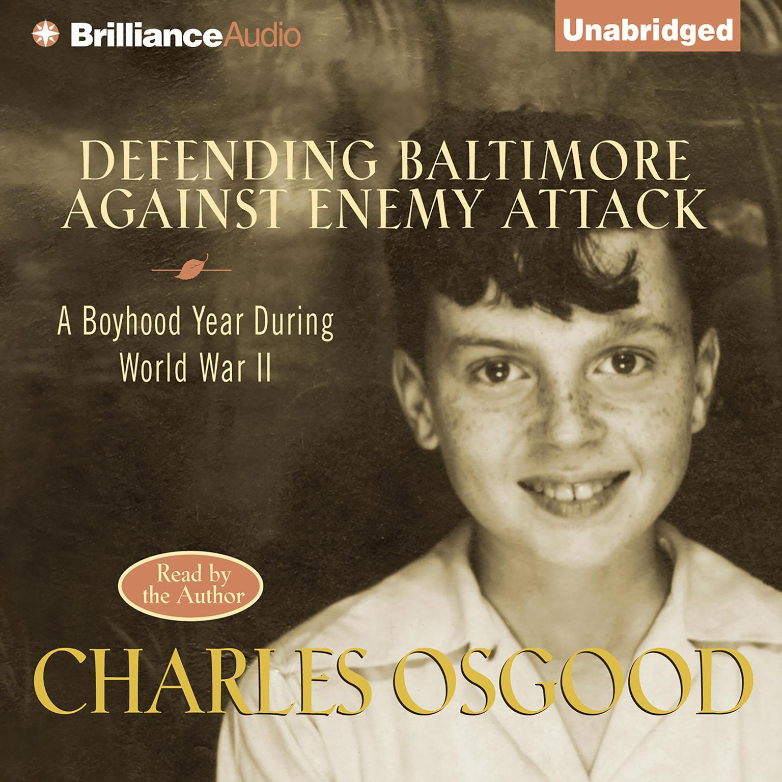 Printable Defending Baltimore Against Enemy Attack: A Boyhood Year During WWII Audiobook Cover Art