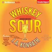 Whiskey Sour Audiobook, by J. A. Konrath