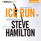 Ice Run Audiobook, by Steve Hamilton