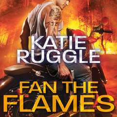 Fan the Flames Audiobook, by Katie Ruggle