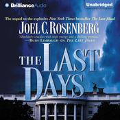The Last Days Audiobook, by Joel C. Rosenberg