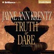Truth or Dare Audiobook, by Jayne Ann Krentz