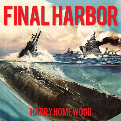 Final Harbor Audiobook, by Harry Homewood