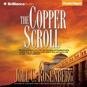 The Copper Scroll Audiobook, by Joel C. Rosenberg