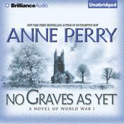 No Graves As Yet: A Novel of World War One, by Anne Perry