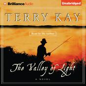 The Valley of Light Audiobook, by Terry Kay
