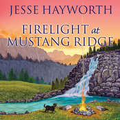 Firelight at Mustang Ridge Audiobook, by Jesse Hayworth
