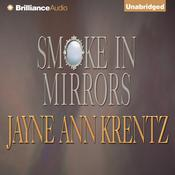 Smoke in Mirrors Audiobook, by Jayne Ann Krentz