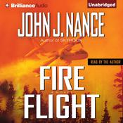 Fire Flight Audiobook, by John J. Nance