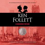 A Dangerous Fortune Audiobook, by Ken Follett