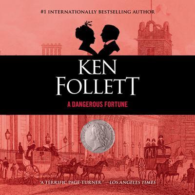 A Dangerous Fortune Audiobook, by Ken Follett
