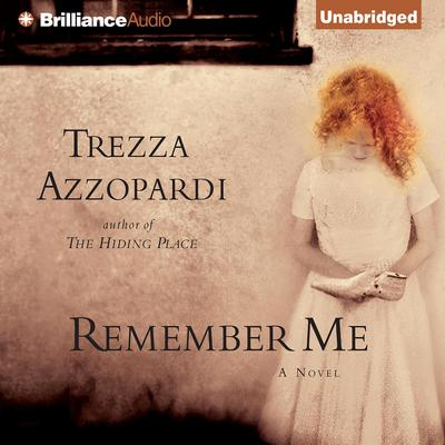 Remember Me Audiobook, by Author Info Added Soon