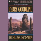 The Pillars of Creation Audiobook, by Terry Goodkind