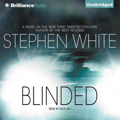 Blinded Audiobook, by Stephen White