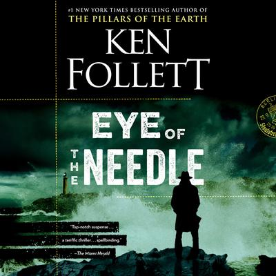 Eye of the Needle Audiobook, by Ken Follett