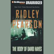 The Body of David Hayes Audiobook, by Ridley Pearson