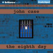 The Eighth Day Audiobook, by John Case