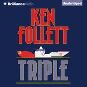Triple: A Novel Audiobook, by Ken Follett