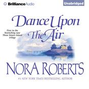 Dance Upon the Air, by Nora Roberts